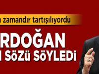 Erdoğan resti çekti : Takkeleri değişiriz