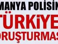 Almanya - Berlin polisinde Türkiye soruşturması