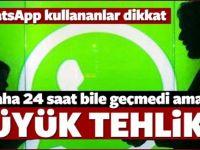WhatsApp kullananlar bu mesaja dikkat edin
