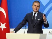 Çelik: 'Yunanistan Gerilimi Tırmandıracak Eylemlerden Uzak Durmalı'