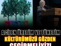 Emine Erdoğan: Daha Güçlü Bir Ekonomi Hedefliyoruz