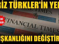 Financial Times, İstanbul'u yazdı: Türk medyası bunları görmedi
