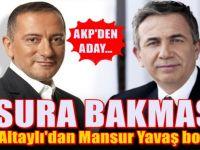 Fatih Altaylı'dan Mansur Yavaş Deşifresi: Kusura bakmasın!