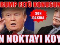 Donald Trump, Gülen'in iadesi iddialarına noktayı koydu