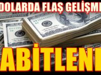 Dolar Sabitlendi : Sakın Şaşırmayın gördüğünüzde
