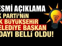 AKP'nin ilk büyükşehir adayı belli oldu!