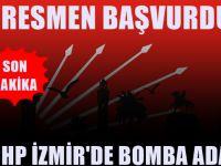 CHP İzmir'de sürpriz başvuru