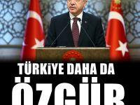 Erdoğan: Türkiye Özgürlük Alanlarını Genişletmeye Devam Edecek