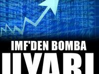 IMF'den uyarı: Fırtına yakın