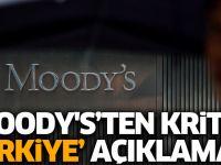 Moody's'den kritik Türkiye raporu: Gelecek aylar için...