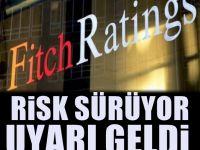 Fitch'den kritik Türkiye açıklaması: Hala risk var