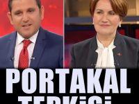Meral Akşener'den Fatih Portakal mesajı