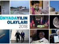 Dünyada ve Türkiye'de 2018 Böyle Geçti