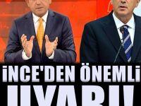 Fatih Portakal'a destek veren İnce : Bu sözler sadece Portakal'a yönelik değil