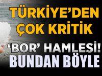 Türkiye'den çok kritik 'bor' hamlesi