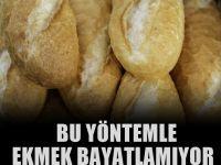 Ekmekler artık ziyan olmayacak ! Ekmekler bayatlamıyor