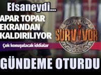 Survivor apar topar ekrandan çekiliyor!