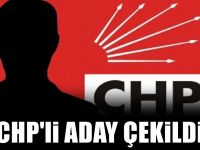 CHP'li adaydan çekilme kararı