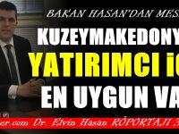 Bakan Hasan: Makedonya'ya şirket kurma için en uygun vakit