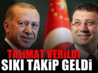 Erdoğan'dan Ekrem İmamoğlu'na sıkı takip!
