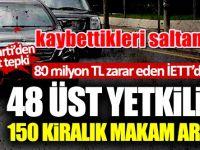 İstanbul'da İETT'deki 48 üst yetkiliye 150 kiralık makam aracı!