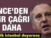 Muharrem İnce'den kritik İstanbul Çağrısı