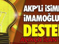 AKP'li isimden İmamoğlu'na destek!