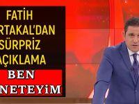 Fatih Portakal: Bu ülkeyi bırakın ben yöneteyim!