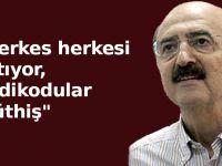 Mahalli uyardı : Türkiye'nin yanında kimse olmayacak