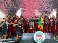 UEFA Süper Kupa'nın Sahibi Liverpool