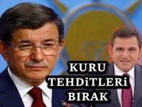 Fatih Portakal'dan Ahmet Davutoğlu'na uyarı