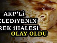 AKP'li belediyeden dikkat çeken börek ihalesi