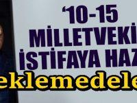 AKP'yi mecliste zora sokacak 15 vekil istifası