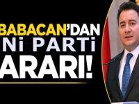 Nihayet Babacan'ın partisinin adı belli oluyor! Demokrasi ve AKP' detayı