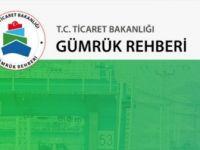 Ticaret Bakanlığı 'Gümrük Rehberi' Kullanıma Açıldı