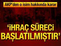 AKP'den ihraç kararı! Eleştirisi nedeniyle partiden ihraç edildi