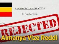Almanya vizem red geldi ne yapmalıyım