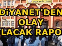 Diyanet'den şok İmam Hatip Liseleri raporu : Yeterli, kalitede eğitim vermiyorlar