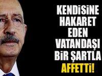 Kemal Kılıçdaroğlu tek bir şartla affetti!