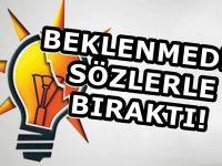 Ayak oyunları oynanıyor diyerek AKP'den istifa etti