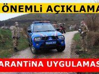 Türkiye'de Karantina altına alınan Yerler Açıklandı
