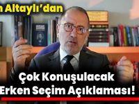 Fatih Altaylı'dan Seçim iddiası! AKP'liler Sayılmaz Diyecekler