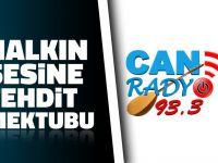 Can Radyo'ya tehdit skandalı