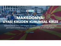 Makedonya'da Şimdi de Kurumsal Kriz!