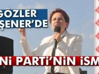 Meral Akşener'in partisinin adı açıklandı