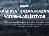 Namibya 'Kazan-kazan' Yatırımları İstiyor