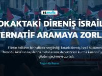 Sokaktaki Direniş İsrail'i Alternatif Aramaya Zorladı