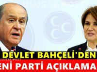 Devlet Bahçeli'den yeni parti açıklaması