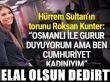 Hürrem Sultan'ın torunu Kunter: Cumhuriyet kadınıyım